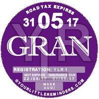 Gran Car Vehicle Road Tax Disc Reminder PYLR156