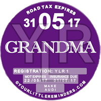 Grandma Car Vehicle Road Tax Disc Reminder PYLR159