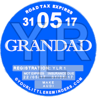 Grandad Car Vehicle Road Tax Disc Reminder PYLR164