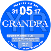 Grandpa Car Vehicle Road Tax Disc Reminder PYLR166