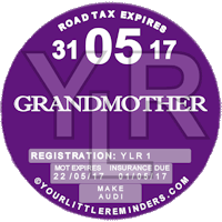 Grandmother Car Vehicle Road Tax Disc Reminder PYLR169