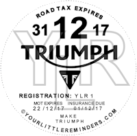 Triumph Motorcycle Vehicle Road Tax Disc Reminder PYLR172